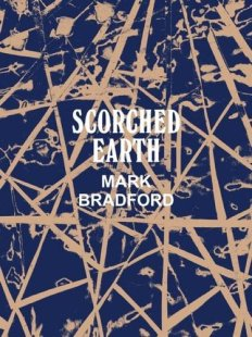 mark-bradford-scorched-earth
